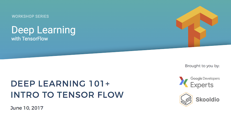 Deep Learning with TensorFlow Workshop Series (Part 1 of 5) | Skooldio Online Course: Intro to Deep Learning and TensorFlow